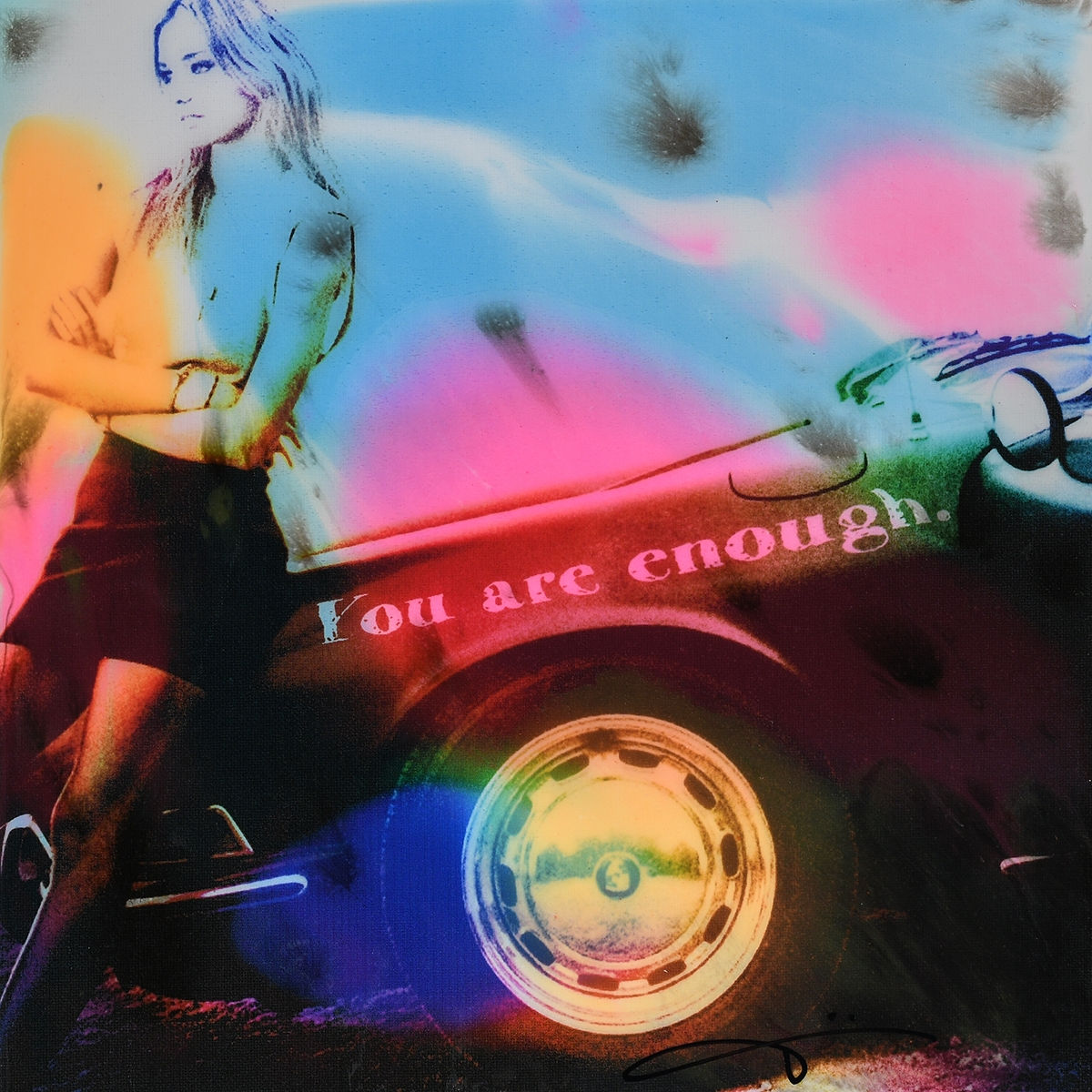 You Are Enough - Epoxy - 2019