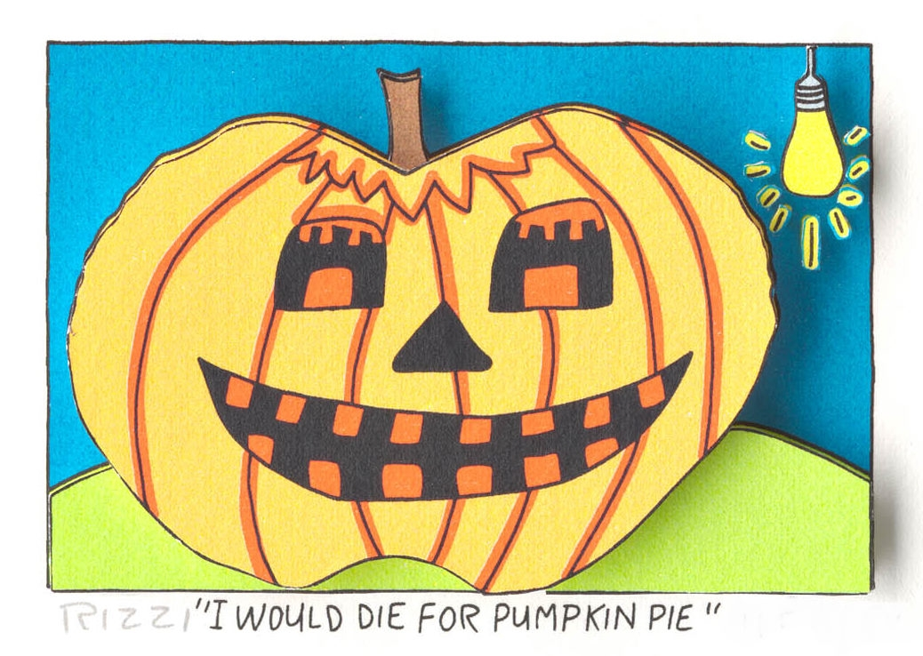 I Would Die for Pumpkin Pie