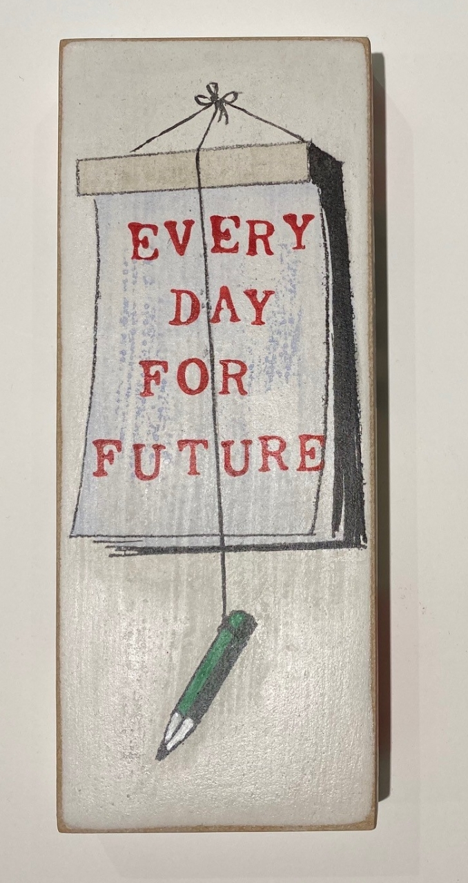 Every Day is for Future