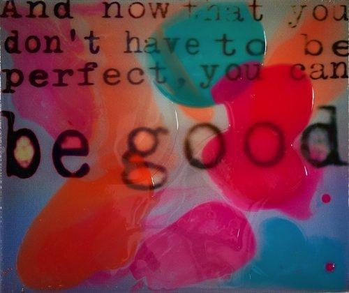 Be Good - Epoxy