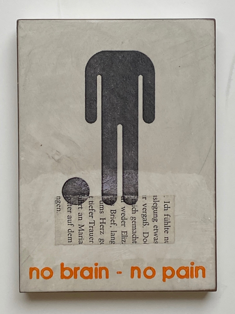 No brain-no pain