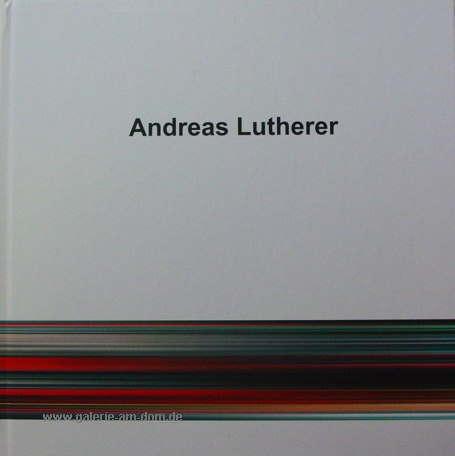 A. Lutherer - Fotografie und Malerei