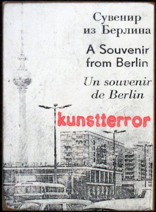 Kunstterror - A Souvenir from Berlin