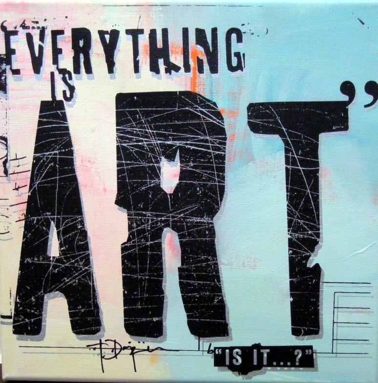 Everything is Art
