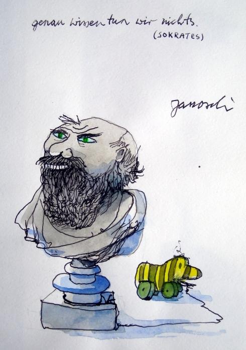 Genau wissen tun wir nichts. Sokrates