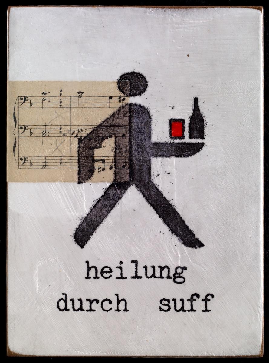 Heilung durch Suff