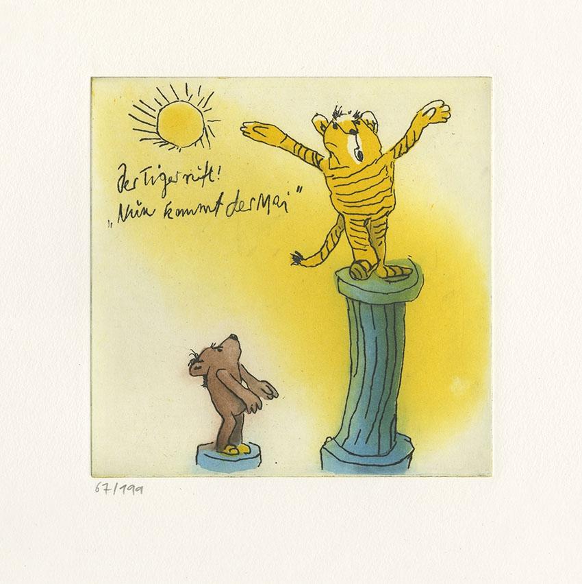 """Der Tiger ruft """"Nun kommt der Mai"""""""